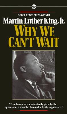 Pourquoi nous ne pouvons pas attendre, Lettre aux Blancs modérés à propos de la légitime impatience des Noirs   dans MARTIN LUTHER KING 2._why_we_cant_wait